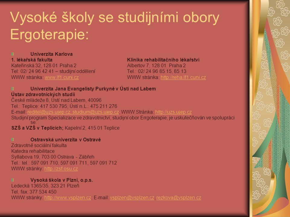 Vysoké školy se studijními obory Ergoterapie: Univerzita Karlova 1.