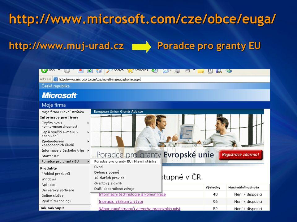 http://www.microsoft.com/cze/obce/euga/ http://www.muj-urad.cz Poradce pro granty EU