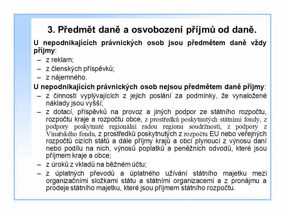 3.Předmět daně a osvobození příjmů od daně.