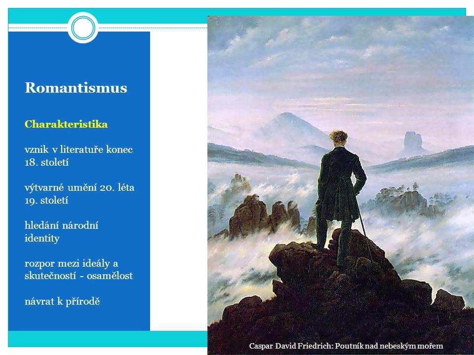 Romantismus Charakteristika vznik v literatuře konec 18.