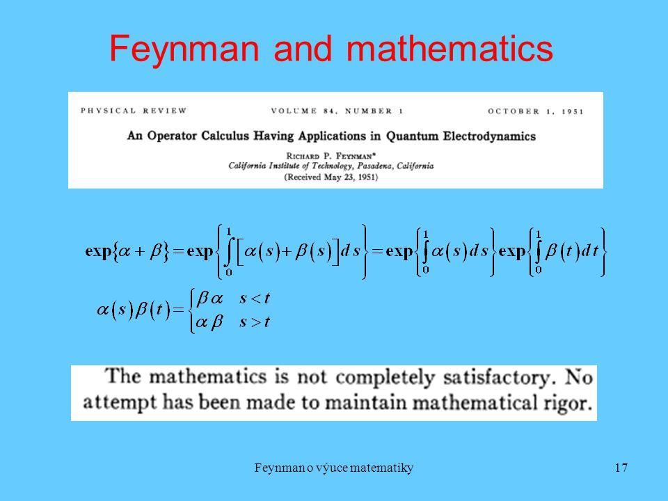 Feynman o výuce matematiky17 Feynman and mathematics