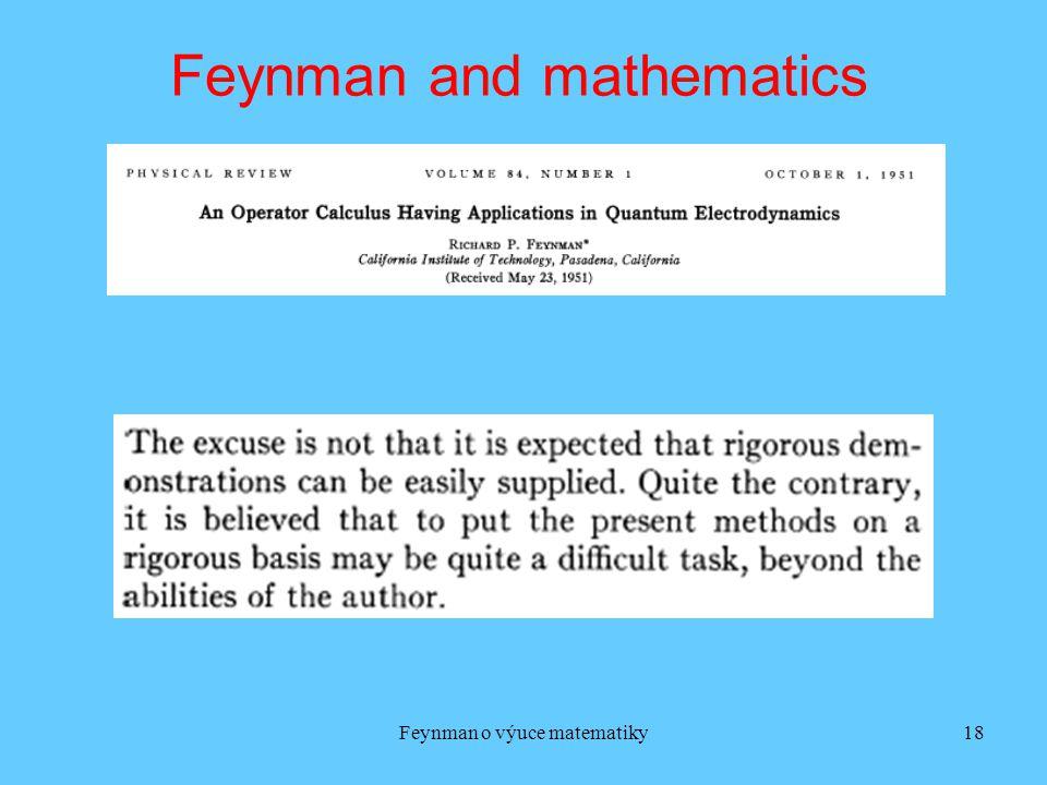 Feynman o výuce matematiky18 Feynman and mathematics