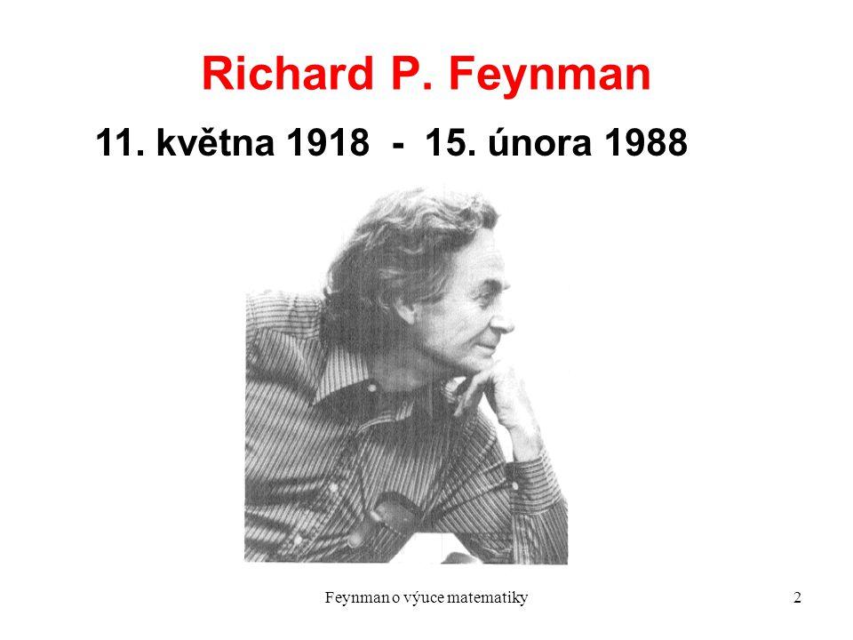 Feynman o výuce matematiky3 Základní vztah kvantové elektrodynamiky