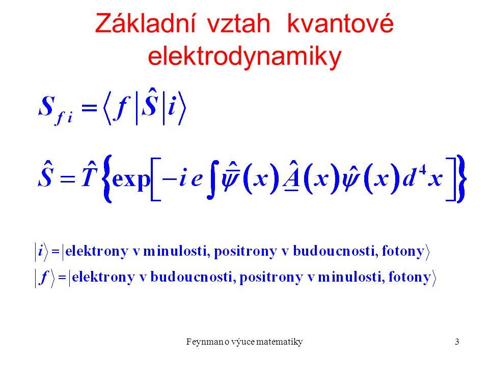 Feynman o výuce matematiky4 Pravidla pro výpočet I