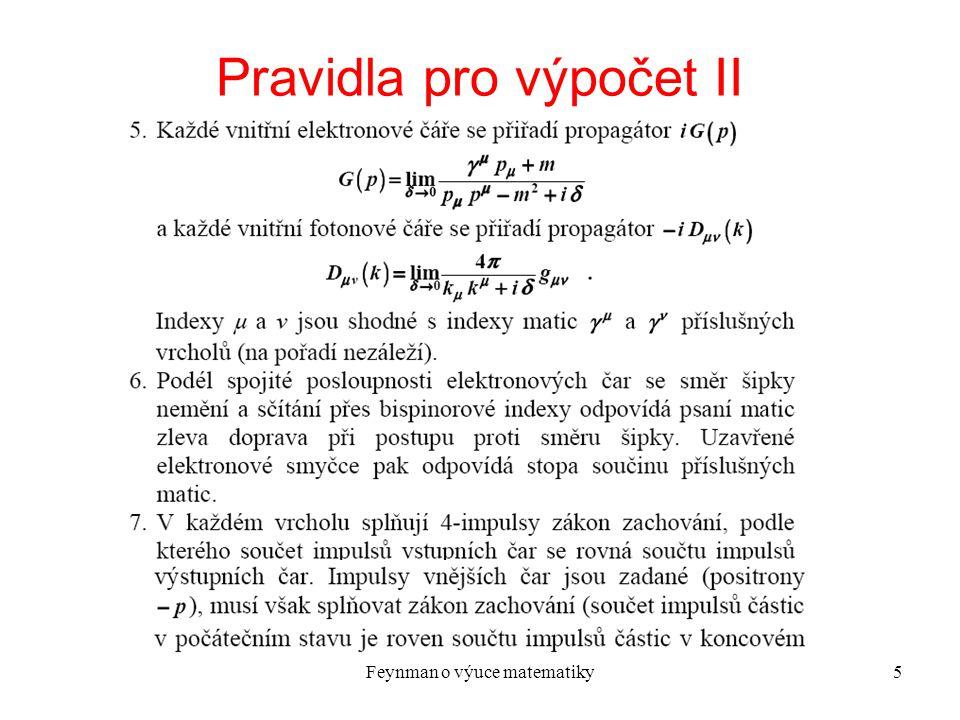 Feynman o výuce matematiky6 Pravidla pro výpočet III