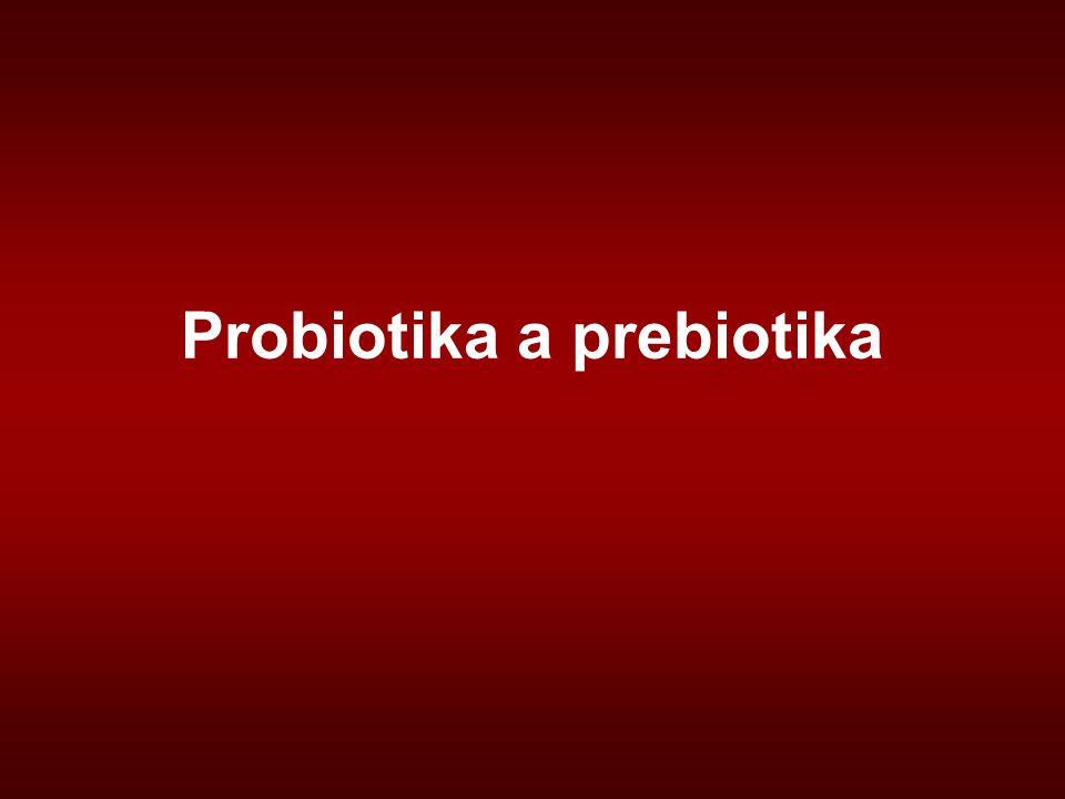 Probiotika a prebiotika