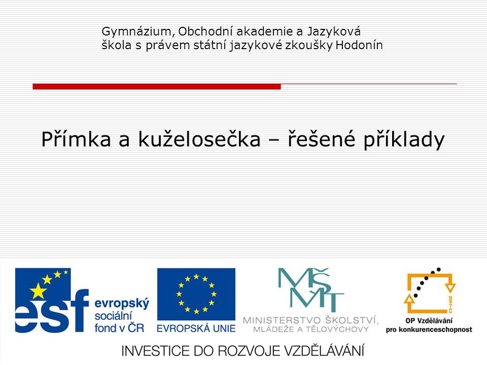 Číslo projektu CZ.1.07/1.5.00/34.0266 Číslo materiáluVY_42_INOVACE_StJ_MA_1A_09 Autor Mgr.