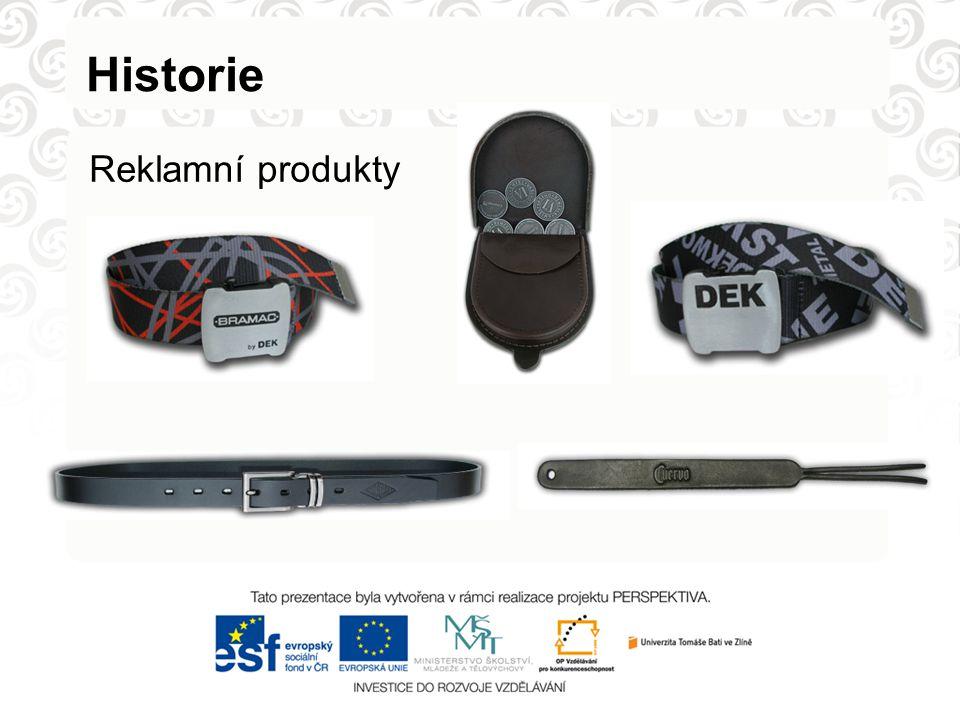 Historie Reklamní produkty