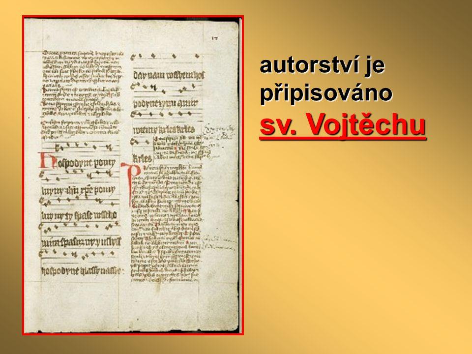 autorství je připisováno sv. Vojtěchu