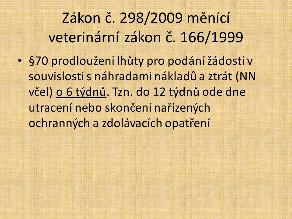 Zákon č.298/2009 měnící veterinární zákon č.