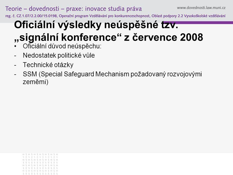 """Oficiální výsledky neúspěšné tzv. """"signální konference"""" z července 2008 Oficiální důvod neúspěchu: -Nedostatek politické vůle -Technické otázky -SSM ("""