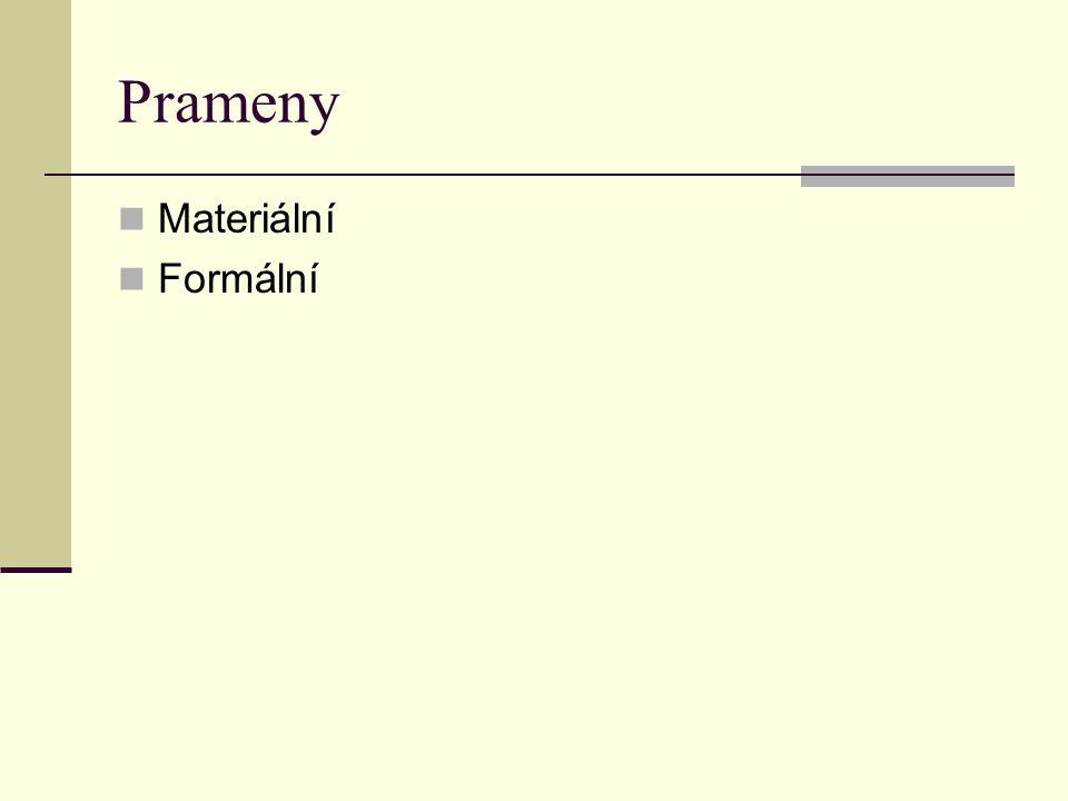 Prameny Materiální Formální