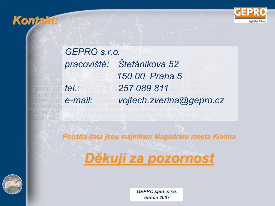 GEPRO spol. s r.o. duben 2007 Kontakt: Kontakt: GEPRO s.r.o.