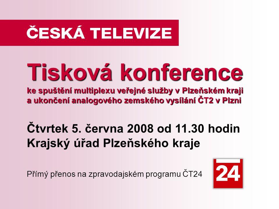 Tisková konference ke spuštění multiplexu veřejné služby v Plzeňském kraji a ukončení analogového zemského vysílání ČT2 v Plzni Čtvrtek 5.