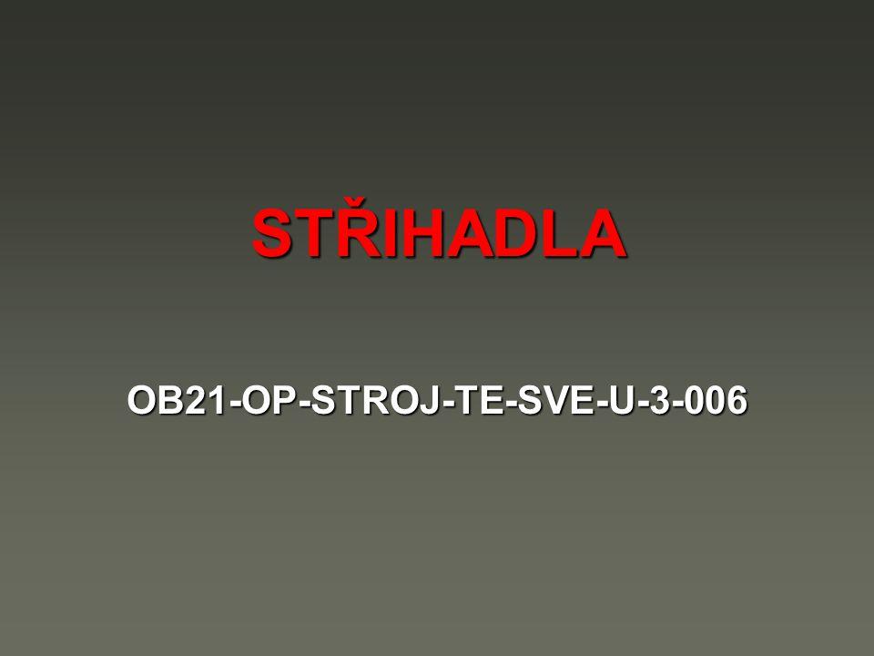 STŘIHADLA OB21-OP-STROJ-TE-SVE-U-3-006