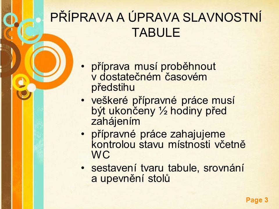 Free Powerpoint Templates Page 3 PŘÍPRAVA A ÚPRAVA SLAVNOSTNÍ TABULE příprava musí proběhnout v dostatečném časovém předstihu veškeré přípravné práce