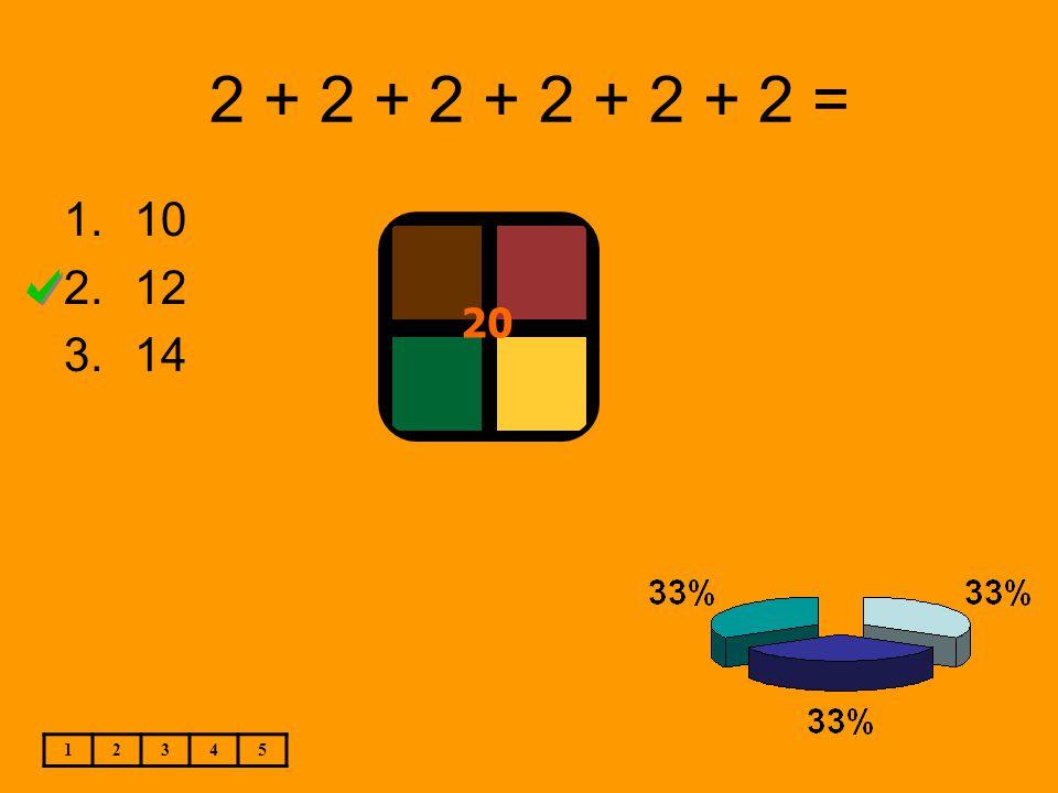 2 + 2 + 2 + 2 + 2 + 2 = 1.10 2.12 3.14 12345 20