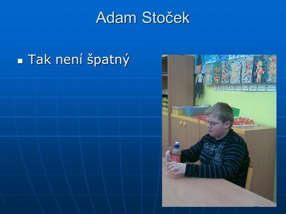 Adam Stoček Tak není špatný Tak není špatný