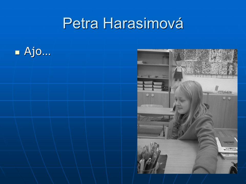 Petra Harasimová Ajo… Ajo…