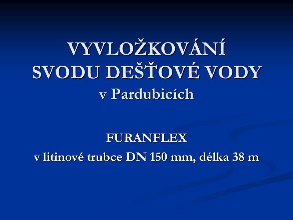 VYVLOŽKOVÁNÍ SVODU DEŠŤOVÉ VODY v Pardubicích FURANFLEX v litinové trubce DN 150 mm, délka 38 m