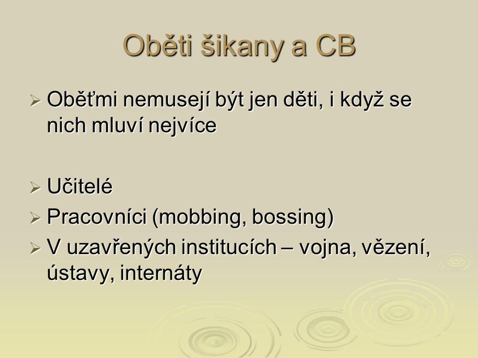 """Prevalence CB – problém s definicí  Vandebosch & Cleemput (2008): 2 základní přístupy k definování CB ve výzkumech: Otázka typu """"Zažil jsi šikanu / kyberšikanu? Otázka typu """"Zažil jsi šikanu / kyberšikanu? Měření zkušeností s konkrétními projevy CB (""""Dostal jsem urážlivé emaily , """"někdo mi na internetu vyhrožoval , """"Někdo mi na email poslal virus ) Měření zkušeností s konkrétními projevy CB (""""Dostal jsem urážlivé emaily , """"někdo mi na internetu vyhrožoval , """"Někdo mi na email poslal virus ) Problémy obou přístupů."""