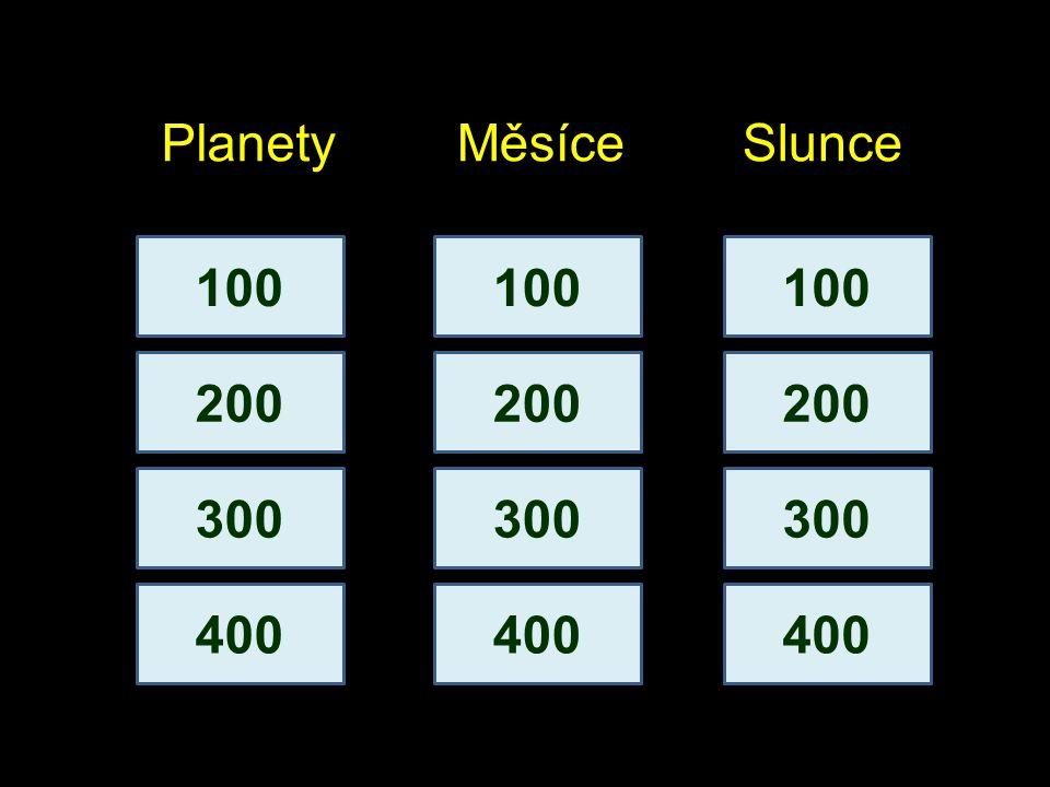 Planety 100 Která planeta Sluneční soustavy je největší? odpověďvýběr Jupiter.