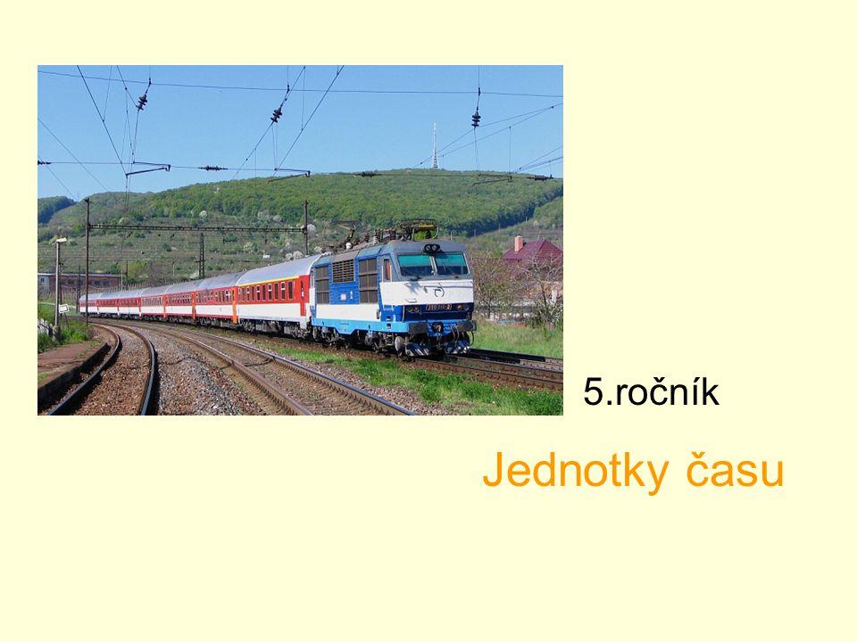 Jednotky času Jirka odjíždí na trénink do Jablonného nad Orlicí vlakem ve čtvrt na šest.