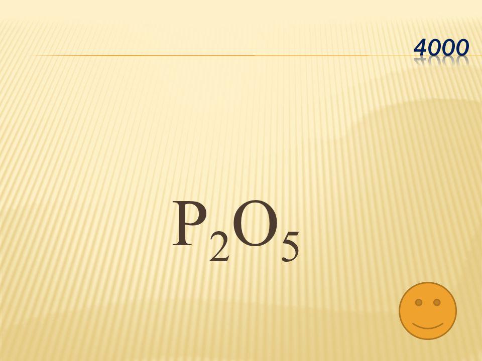P 2 O 5