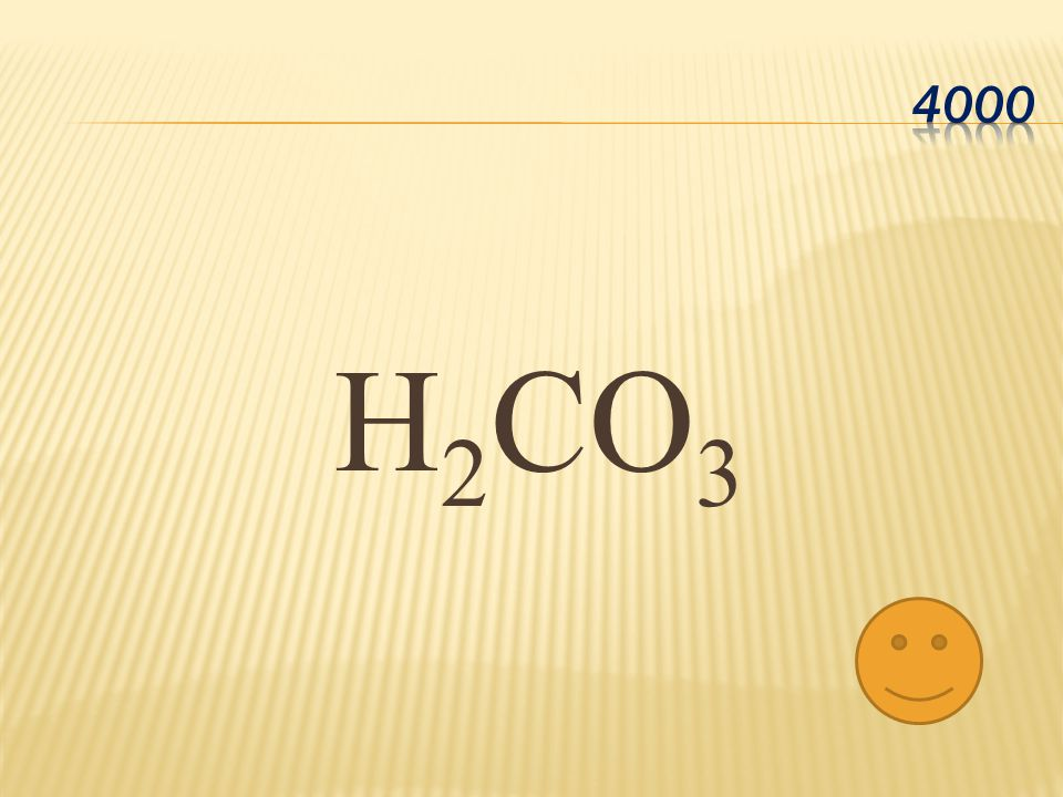 H 2 CO 3
