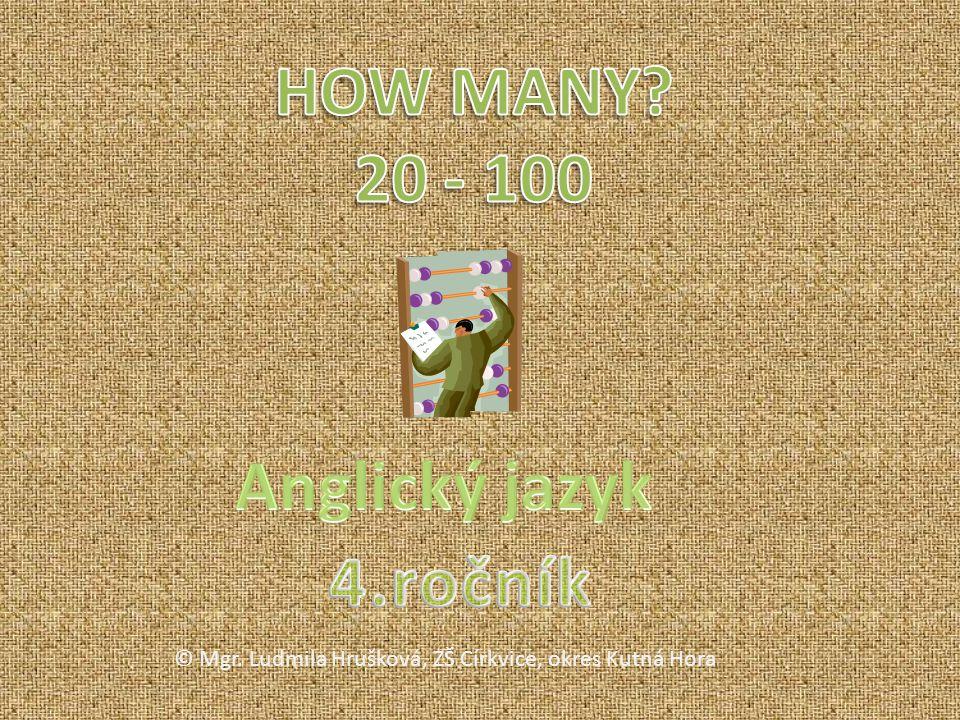 Základní škola Církvice, okres Kutná Hora AnotaceOpakuje tvoření číslovek do 100 AutorMgr.