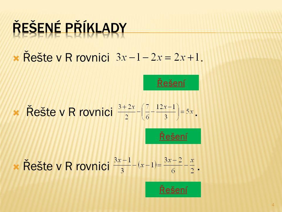  Řešte v R rovnici. Řešení 4