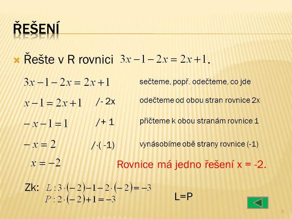  Řešte v R rovnici. sečteme, popř.