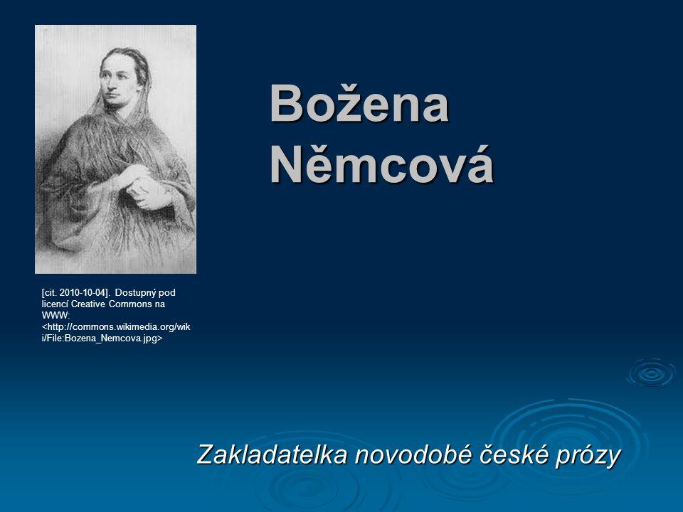 Božena Němcová Zakladatelka novodobé české prózy [cit.