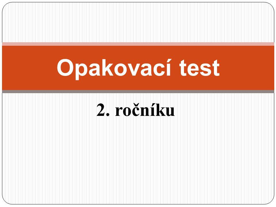 2. ročníku Opakovací test