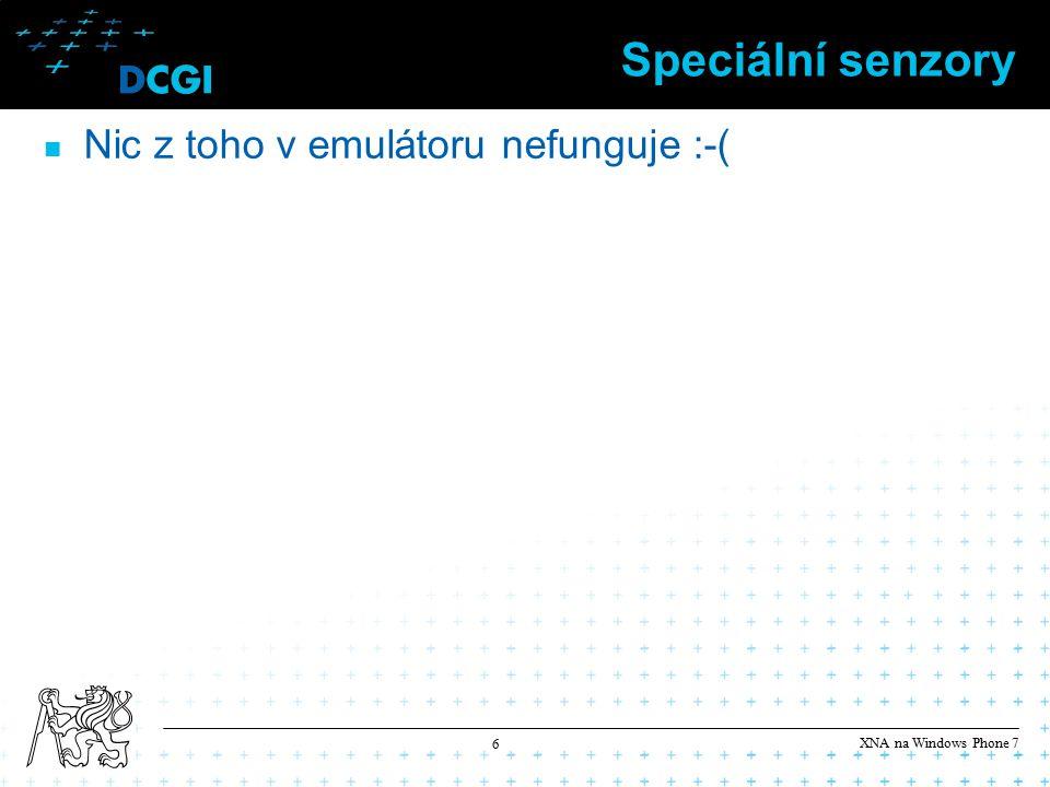 XNA na Windows Phone 7 7 Programovací část Podíváme se na jednoduchý příklad na touch input Stáhněte projekt z https://cent.felk.cvut.cz/predmety/39PHA/cviceni/9/