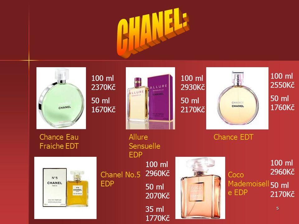 5 Chance Eau Fraiche EDT Chance EDTAllure Sensuelle EDP Coco Mademoisell e EDP Chanel No.5 EDP 100 ml 2370Kč 50 ml 1670Kč 100 ml 2930Kč 50 ml 2170Kč 1