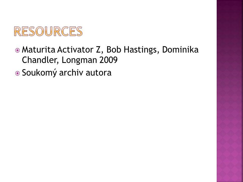  Maturita Activator Z, Bob Hastings, Dominika Chandler, Longman 2009  Soukomý archiv autora
