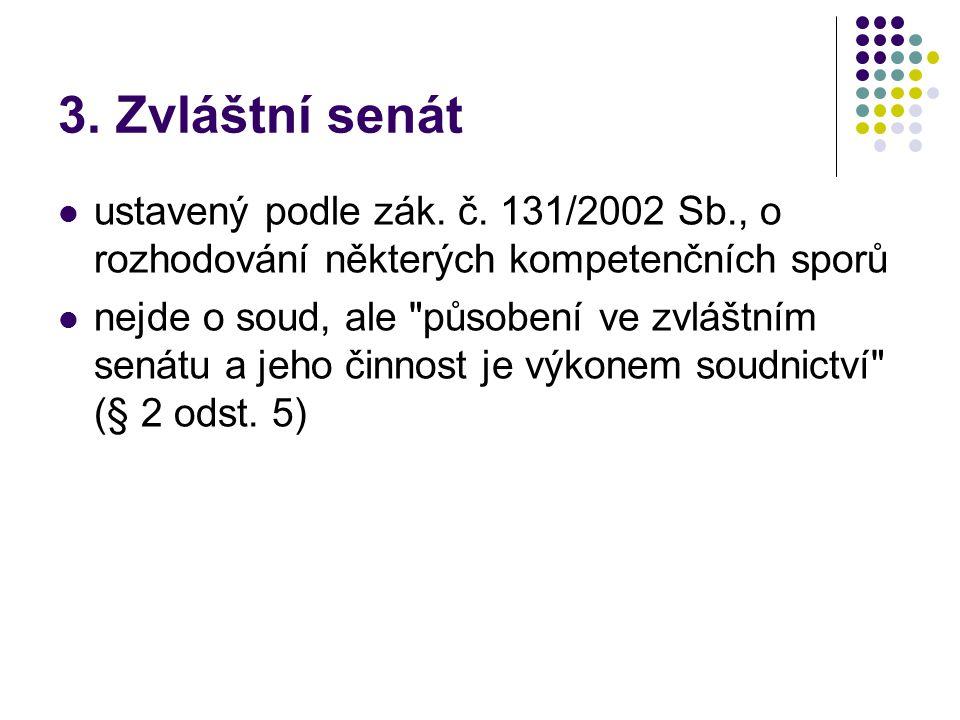 3. Zvláštní senát ustavený podle zák. č.