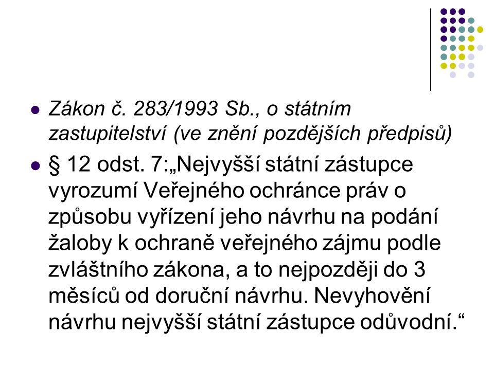 Zákon č. 283/1993 Sb., o státním zastupitelství (ve znění pozdějších předpisů) § 12 odst.