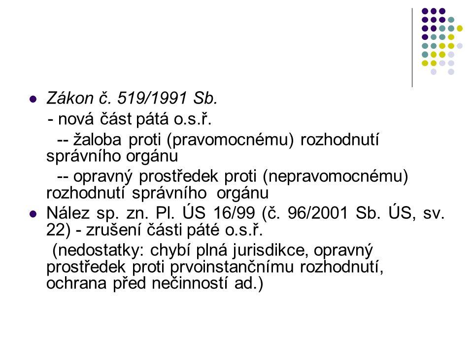 Zákon č. 519/1991 Sb. - nová část pátá o.s.ř.