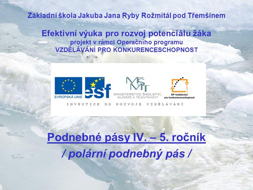 Podnebí polárního pásu je : 1.mírné 2.proměnlivé 3.velmi studené 12345