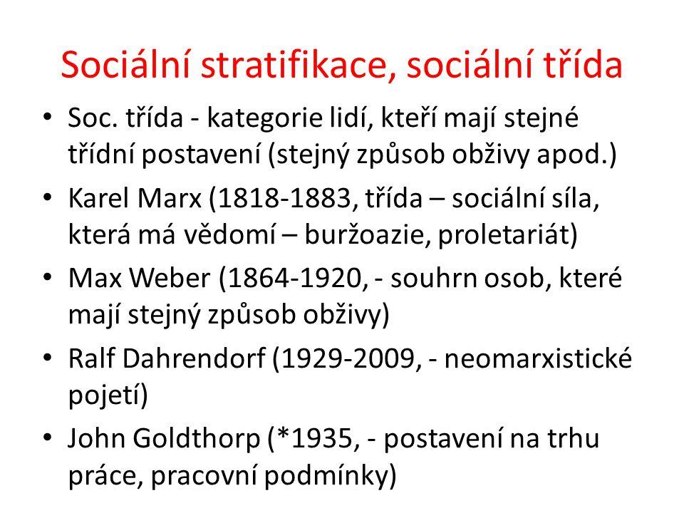 Sociální stratifikace, sociální třída Soc.