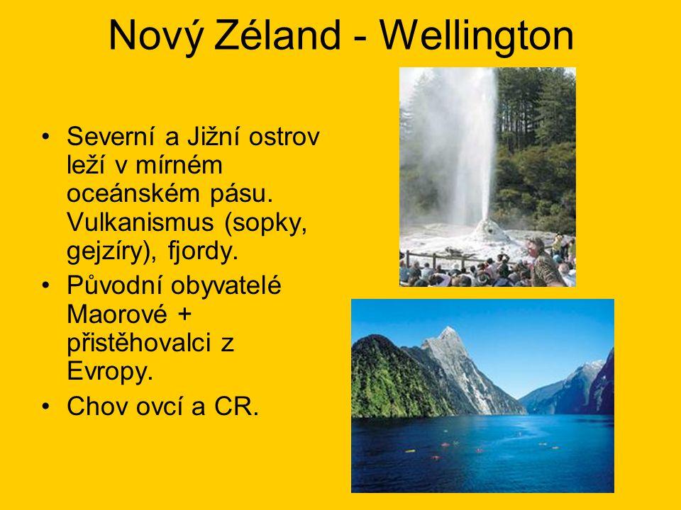 Nový Zéland - Wellington Severní a Jižní ostrov leží v mírném oceánském pásu.