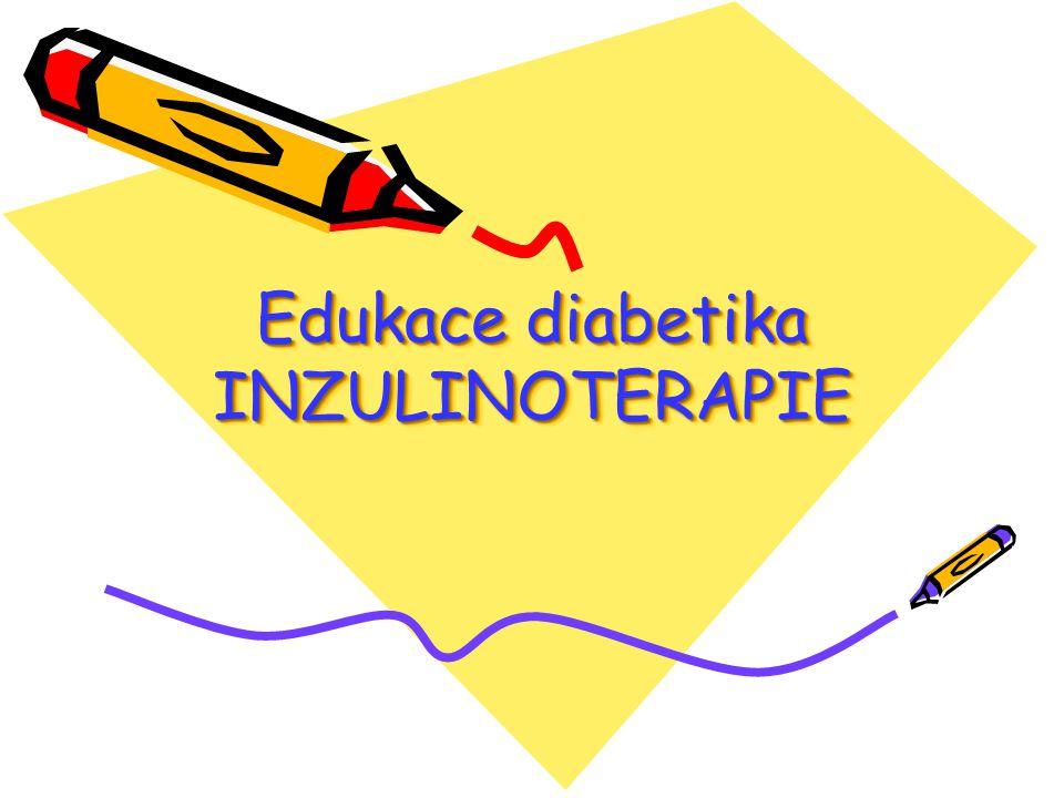 Edukace diabetika INZULINOTERAPIE
