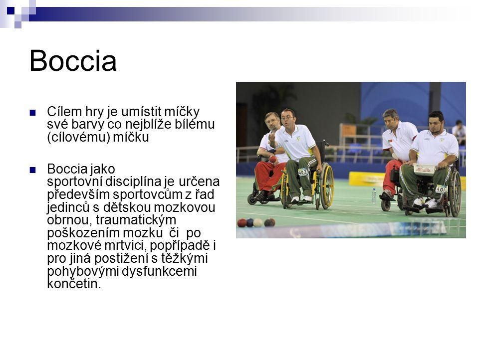 Boccia Cílem hry je umístit míčky své barvy co nejblíže bílému (cílovému) míčku Boccia jako sportovní disciplína je určena především sportovcům z řad