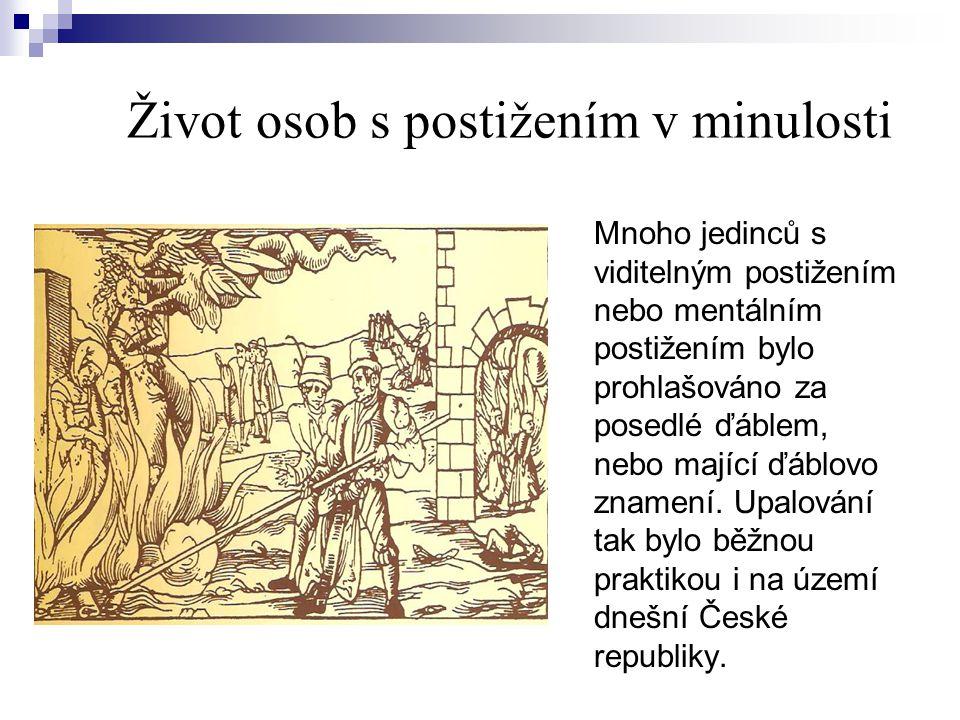 """Život osob s postižením v minulosti V Brně byl zřízen první """"Azyl v roce 1582."""