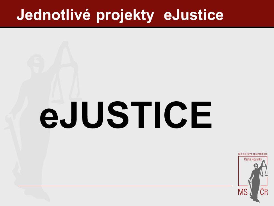 Jednotlivé projekty eJustice eJUSTICE