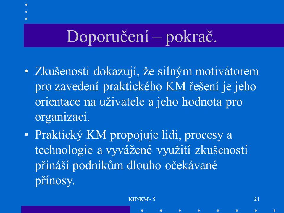 KIP/KM - 521 Doporučení – pokrač.