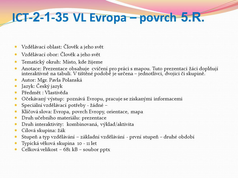 ICT- 2 - 1 - 3 5 VL Evropa – povrch 5.R.
