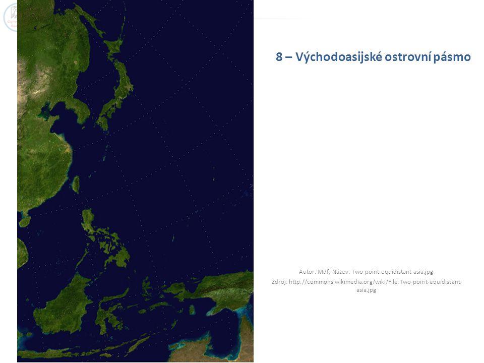 8 – Východoasijské ostrovní pásmo Autor: Mdf, Název: Two-point-equidistant-asia.jpg Zdroj: http://commons.wikimedia.org/wiki/File:Two-point-equidistan